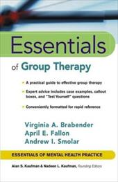 Essentials of Group Therapy - Brabender, Virginia / Smolar, Andrew I. / Fallon, April E.