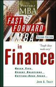 John A. Tracy: The Fast Forward MBA in Finance