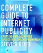 Complete Guide to Internet Publicity (eBook, PDF) - O'Keefe, Steve