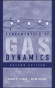 Fundamentals of Gas Dynamics - Robert D. Zucker; Oscar Biblarz