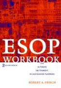 ESOP Workbook: The Ultimate Instrument in Succession Planning