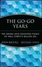 The Go-Go Years - John Brooks (author), Michael Lewis (foreword)