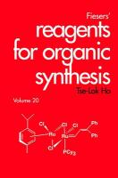 Fiesers' Reagents for Organic Synthesis