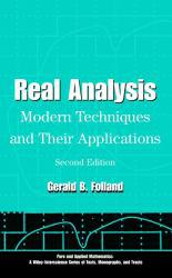 Real Analysis : Modern Techniques and Their Applications - Gerald B. Folland