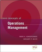 Core Concepts of Operations Management - Vonderembse, Mark A. / White, Gregory P.
