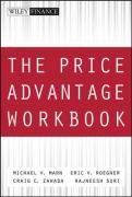The Price Advantage Workbook: Step-By-Step Questions and Exercises to Help You Master the Price Advantage