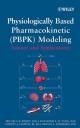 Physiologically Based Pharmacokinetic Modeling - R.S. Yang; Melvin E. Andersen; Micaela Reddy; Harvey J. Clewell
