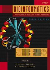 Bioinformatics: A Practical Guide to the Analysis of Genes and Proteins - Baxevanis, Andreas D. / Ouellette, B. F. Francis / Boguski, Mark