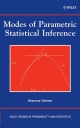 Modes of Parametric Statistical Inference - Seymour Geisser; Wesley O. Johnson