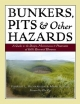 Bunkers, Pits and Other Hazards - Forrest L. Richardson; Mark Fine