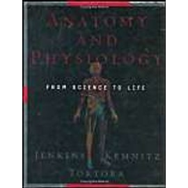 Anatomy And Physiology From Science To Life - Gail W. Jenkings