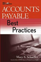 Accounts Payable Best Practices - Schaeffer, Mary S.