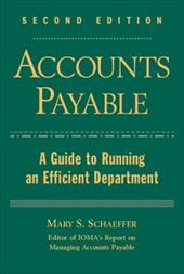 Accounts Payable: A Guide to Running an Efficient Department - Schaeffer, Mary S. / Institute of Management and Administration (Ioma) / Ludwig, Mary S.