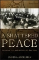 Shattered Peace - David A. Andelman