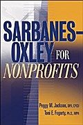 Sarbanes-Oxley for Nonprofits - Peggy M. Jackson