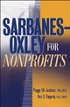 Sarbanes-Oxley for Nonprofits - Peggy M. Jackson;  Toni E. Fogarty