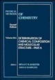 Physical Methods of Chemistry - Arnold Weissberger; Bryant W. Rossiter; John F. Hamilton