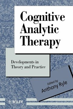 Cognitive Analytic Therapy: Developments in Theory and Practice - Herausgeber: Ryle, Anthony