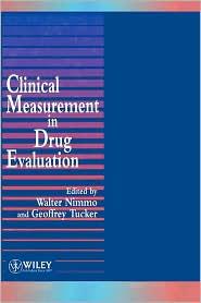 Clinical Measurement in Drug Evaluation - Walter S. Nimmo, Tucker, Geoffrey T. Tucker