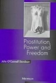 Prostitution, Power and Freedom - Julia O'Connell Davidson
