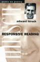 Responsive Reading - Edward Hirsch