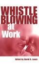 Whistleblowing at Work - David Lewis