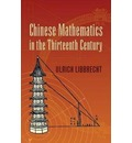 Chinese Mathematics in the Thirteenth Century - Ulrich Libbrecht