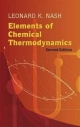 Elements of Chemical Thermodynamics - Leonard K. Nash