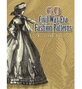 60 Civil War-Era Fashion Patterns - Kristina Seleshanko