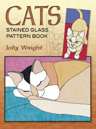 Cats: Stained Glass Pattern Book - Jody Wright