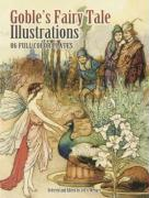 Goble's Fairy Tale Illustrations: 86 Full-Color Plates