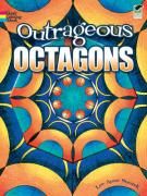 Outrageous Octagons