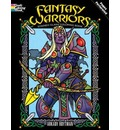 Fantasy Warriors Stained Glass Coloring Book - Arkady Roytman