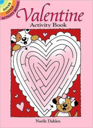 Valentine Activity Book - Noelle Dahlen