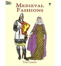Medieval Fashions Coloring Book - Tom Tierney