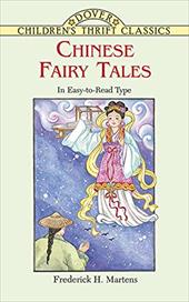 Chinese Fairy Tales - Martens, Frederick Herman / Children's Dover Thrift / Green, Yuko