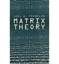 Matrix Theory - Joel Nick Franklin