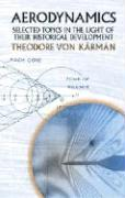 Aerodynamics: Selected Topics in the Light of Their Historical Development