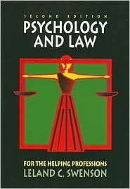 Psychology and Law for the Helping Professions - Leland C. Swenson