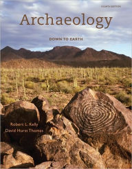 Archaeology: Down to Earth - Robert L. Kelly