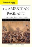 The American Pageant: A History of the American People, Volume 1: To 1877