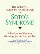 The Official Parent's Sourcebook on Soto's Syndrome: A Revised and Updated Directory for the Internet Age