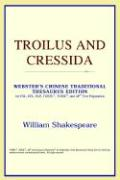 Troilus and Cressida (Webster's Chinese-Simplified Thesaurus Edition)