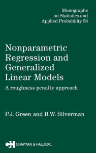 Nonparametric Regression And Generalized Linear Models - P.J. Green