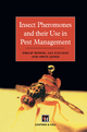 Insect Pheromones and Their Use in Pest Management - P. Howse; J. M. Stevens; Owen T. Jones; Gideon Alexander Dare Jones