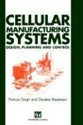 Cellular Manufacturing Systems