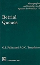 Retrial Queues - G. I. Falin; James G. C. Templeton
