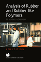 Analysis of Rubber-like Polymers - William Charles Wake; M. John R. Loadman