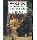 Women in Athenian Law and Life - Roger Just