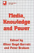 Media, Knowledge and Power